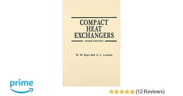 Amazon compact heat exchangers 9781575240602 w m kays amazon compact heat exchangers 9781575240602 w m kays a l london books fandeluxe Image collections