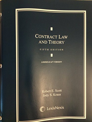 Contract Law and Theory, Fifth Edition, 2013 (Loose-leaf version)