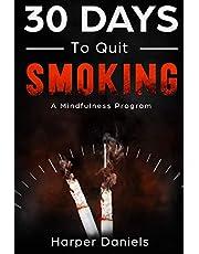 30 Days to Quit Smoking: A Mindfulness Program