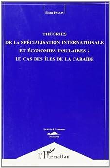 theories de la specialisation internationale et econom