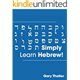 Simply Learn Hebrew! How to Learn the Hebrew alphabet! How to speak Hebrew! Learn to read Hebrew sentences! Ideal for teachin