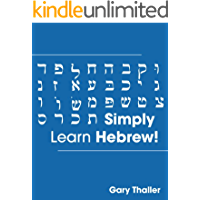Simply Learn Hebrew! How to Learn the Hebrew alphabet! How to speak Hebrew! Learn to read Hebrew sentences! Ideal for…
