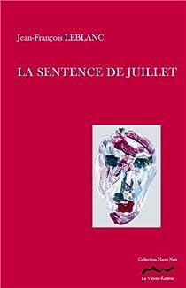 La sentence de juillet par Leblanc