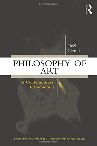 Philosophy of Art: A Contemporary Introduction (Routledge Contemporary Introductions to Philosophy)