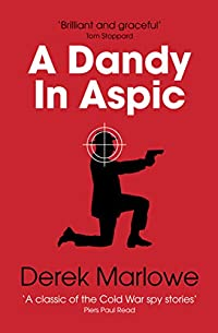A Dandy In Aspic by Derek Marlowe ebook deal
