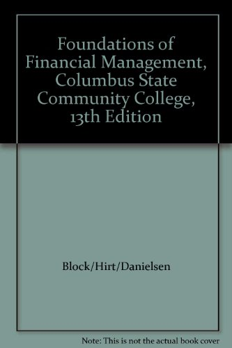 Foundations of Financial Management, Columbus State Community College, 13th Edition