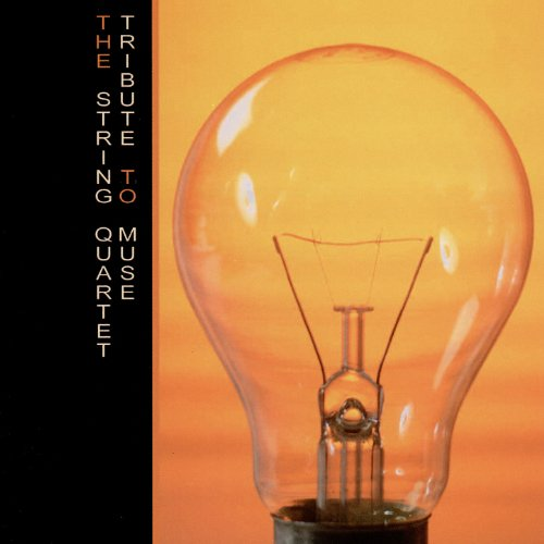 The String Quartet-Tribute To Muse-CD-FLAC-2005-FiXIE Download