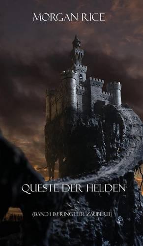 Queste Der Helden (Band 1 Im Ring Der Zauberei) (Germanic Languages Edition) by Morgan Rice