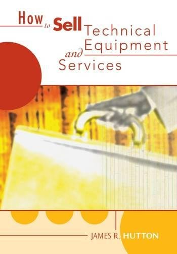 How to Sell Technical Services and Equipment (Technical Equipment)
