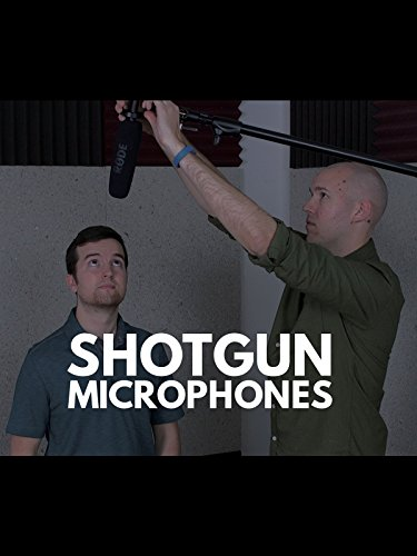 Audio Recording Tips - Shotgun Microphones (Best Microphone For Filmmaking)