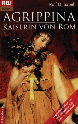 Agrippina - Kaiserin von Rom von Karl-Heinz Vanheiden