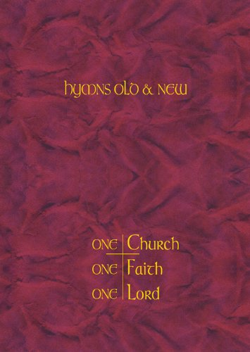 One Church, One Faith, One Lord: Melody Edition: Hymns Old and New by Kevin Mayhew