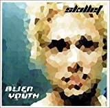 Alien Youth by Skillet (2001-08-28?