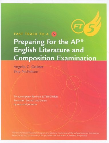 Fast Track to a 5: Preparing for the AP English Literature and Composition Examination
