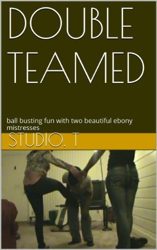 DOUBLE TEAMED: ball busting fun with two beautiful ebony mistresses por Studio. t