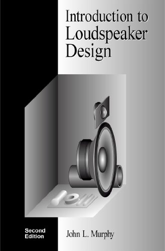 (Introduction to Loudspeaker Design: Second Edition)