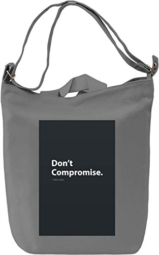 Don't compromise Borsa Giornaliera Canvas Canvas Day Bag| 100% Premium Cotton Canvas| DTG Printing|