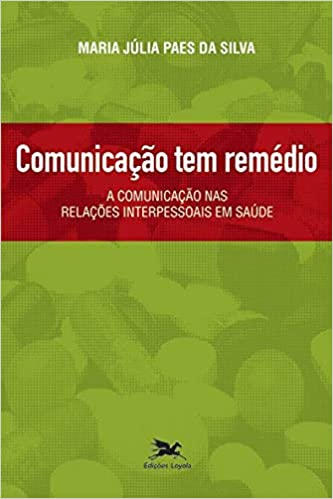 Resultado de imagem para livro comunicação tem rémedio