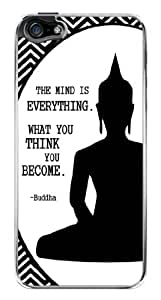 Buddha Inspirational Quote The Mind is Everything Snap-On Cover Hard Plastic Case for iPhone 5/5S (Clear)