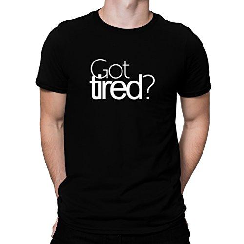 リア王下に向けますカードGot tired? Tシャツ