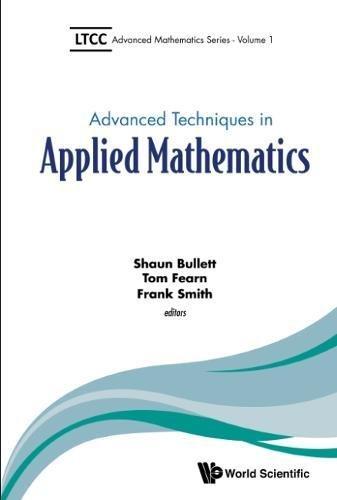 ADVANCED TECHNIQUES IN APPLIED MATHEMATICS (Ltcc Advanced Mathematics) pdf epub