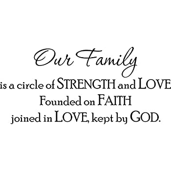 Amazoncom Wall Decal Quote Our Family Is A Circle Of Strength And