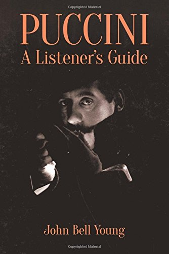 Puccini: A Listener's Guide (Dover Books on Music and Music History) by Dover Publications