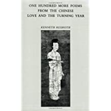 Love and the Turning: One Hundred More Poems from the Chinese