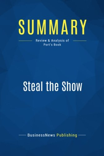 Download Summary: Steal the Show: Review and Analysis of Port's Book ebook