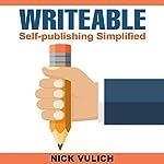 Writable: Self-Publishing Simplified | Nick Vulich