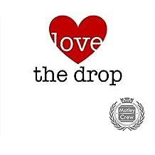 Love The Drop