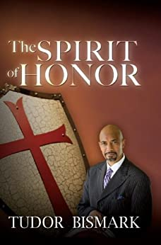 The Spirit of Honor by [Bismark, Tudor]
