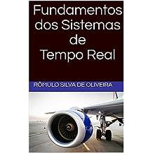 Fundamentos dos Sistemas de Tempo Real (Portuguese Edition)