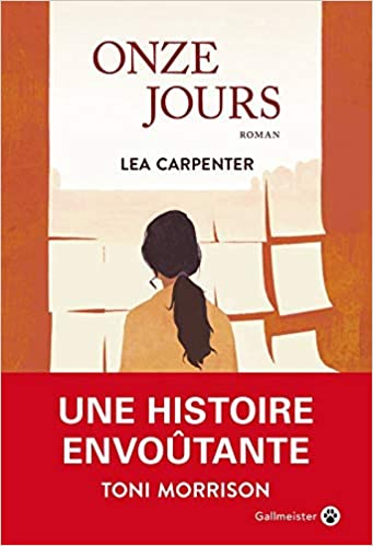 Onze jours - Lea Carpenter