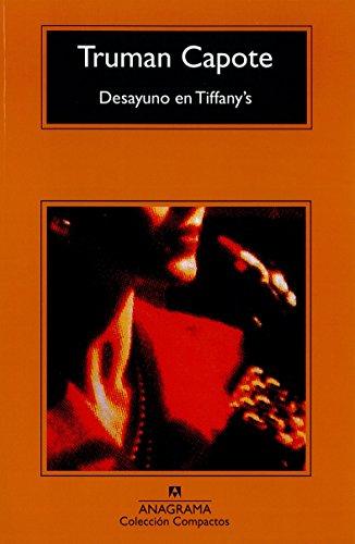 Desayuno en Tiffany's (Compactos Anagrama) (Spanish Edition)