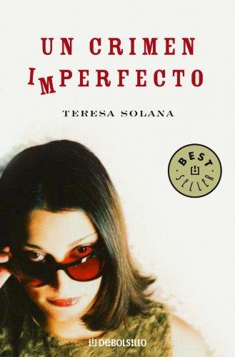 Un crimen imperfecto (BEST SELLER, Band 26200)