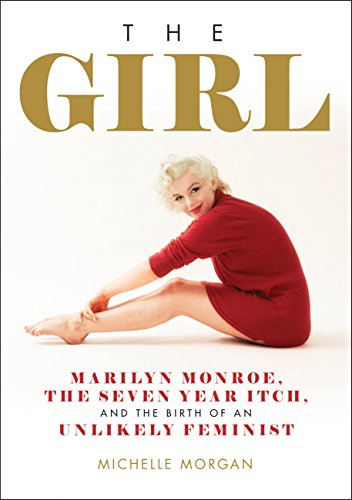 Amazon the girl marilyn monroe the seven year itch and the the girl marilyn monroe the seven year itch and the birth of an fandeluxe Image collections