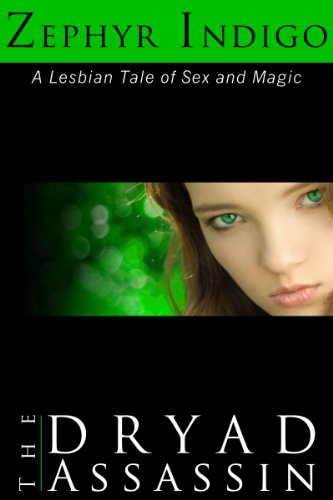 Search : The Dryad Assassin (Lesbian Erotica - Tales of Sex and Magic Book 2)