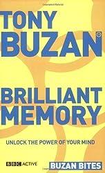Buzan Bites: Brilliant Memory: Unlock the Power of Your Mind by Buzan, Tony (2006) Paperback