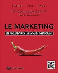 Le marketing : Des fondamentaux à la pratique contemporaine
