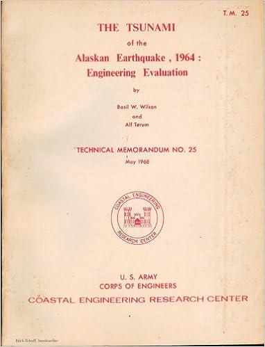 Téléchargements manuels pour ipad The Tsunami of the Alaskan Earthquake, 1964: Engineering Evaluation - Technical Memorandum No. 25 ePub