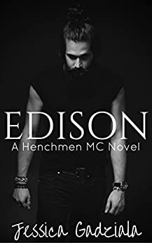 Edison (The Henchmen MC Book 10) by [Gadziala, Jessica]