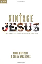 Vintage Jesus: Timeless Answers to Timely Questions (Relit Theology)