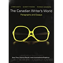 The Canadian Writer's World: Paragraphs and  Essays