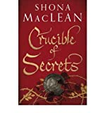 Front cover for the book Crucible by Shona Maclean