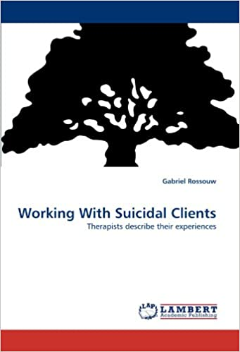 Book Working With Suicidal Clients: Therapists describe their experiences
