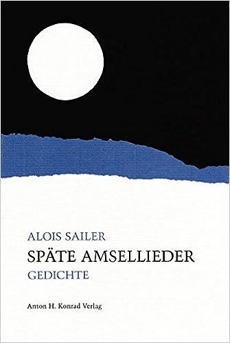 Spate Amsellieder Gedichte Livre En Allemand
