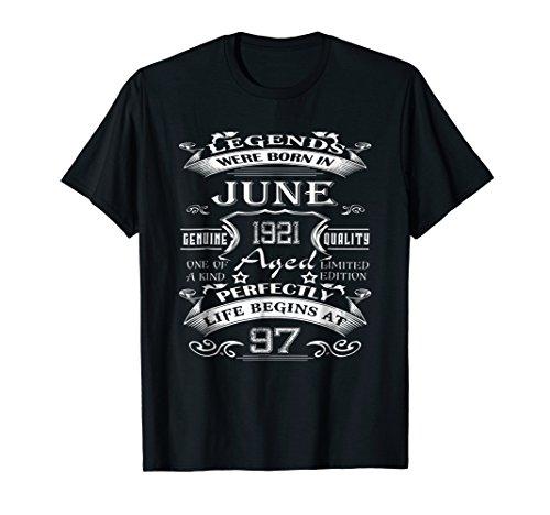 Legends Born June 1921 Shirt 97th Birthday Gift 97 Year Old