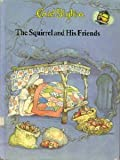 Squirrel and His Friends, Outlet Book Company Staff and Random House Value Publishing Staff, 0517492792