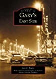 Gary's  East  Side  (IN)   (Images of America)